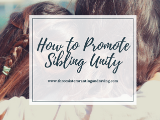 How to Promote Sibling Unity