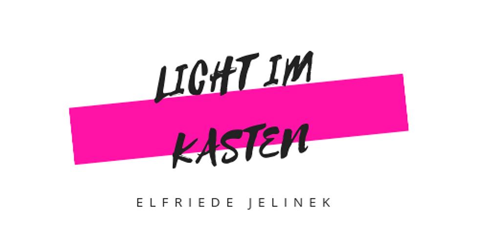 Licht im Kasten von Elfriede Jelinek