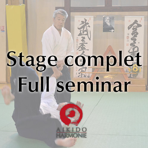 Stage Complet 9 jours - Full seminar 9 days