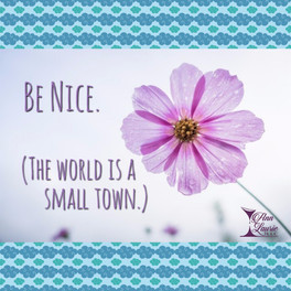 Always Be Nice ...