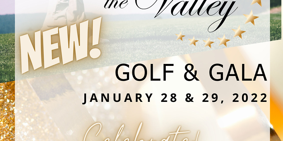 Stars of the Valley Golf Tournament (1/28) and Gala (1/29)