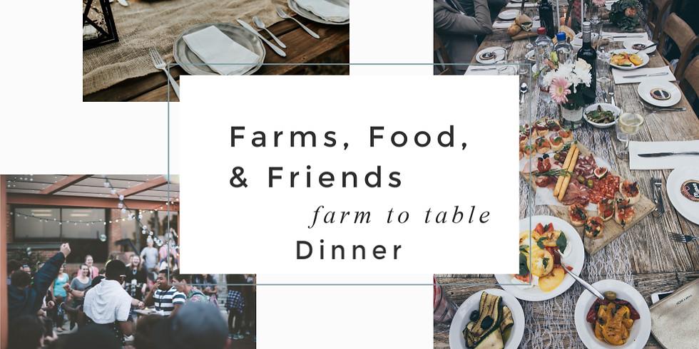 Spring Farms, Food, & Friends Dinner