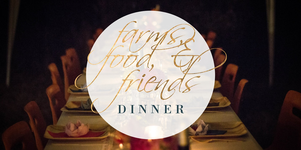 Fall Farms, Food, & Friends Dinner