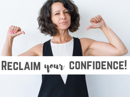 Reclaim Your Confidence!