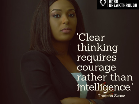 Courage Rather than Intelligence