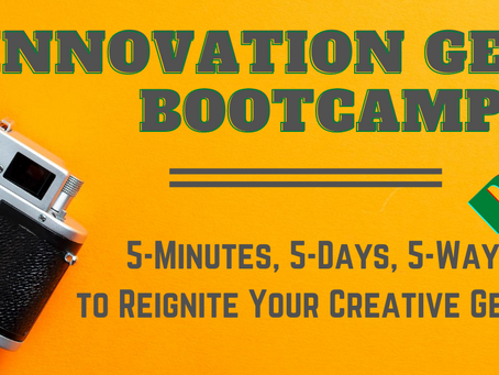 DAY 1: 5 Ways To Reignite Your Creative Genius At Work (And In Life!)