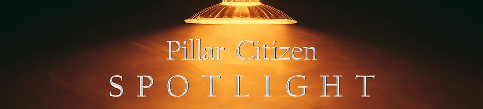 _Pillar Citizen SPOTLIGHT