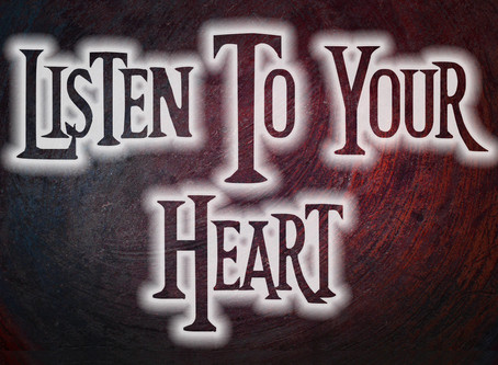 Should You Listen To Your Heart?