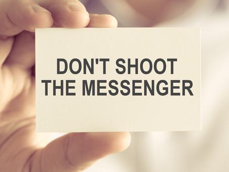 Mediumship Dont Shoot The Messenger