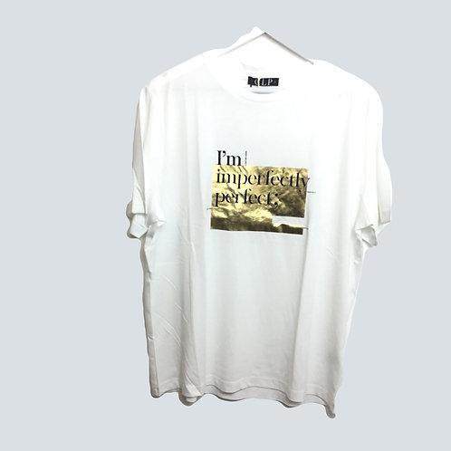 T-Shirt - I'm Imperfect