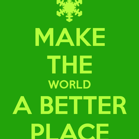 5 Ways You Can Make the World a Better Place