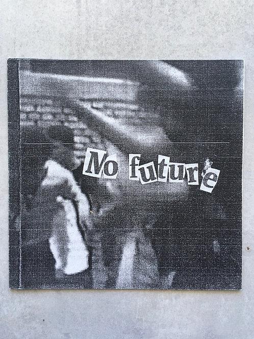 No future_ Ana Francotti