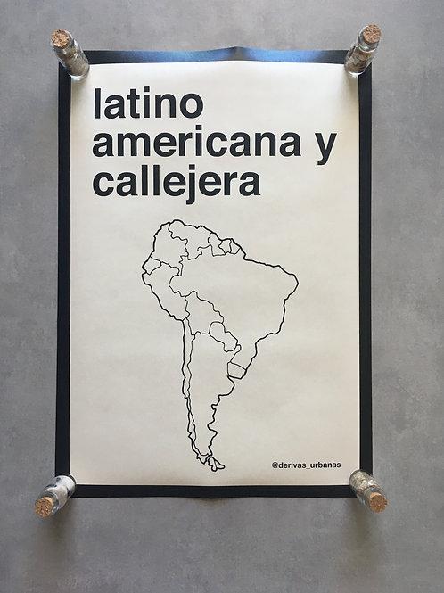 Latino americana y callejera_ Derivas urbanas