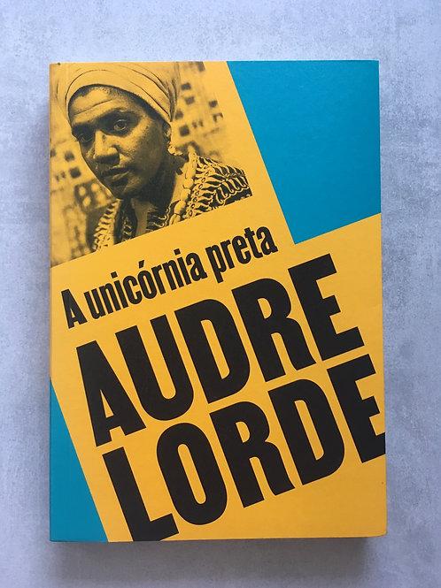 A unicórnia preta [edição bilíngue]_ Audre Lorde