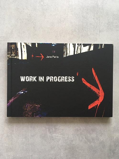 Work in progress_ Jane Paris