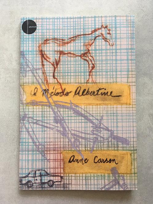 O método Albertine_ Anne Carson