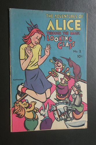 The Adventures of Alice Through the Magic Looking-Glass