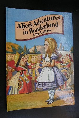 Alice's Adventures in Wonderland - A Pop Up Book