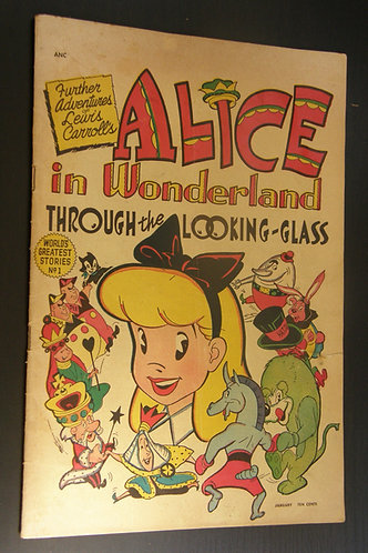 Alice in Wonderland Through the Looking-Glass