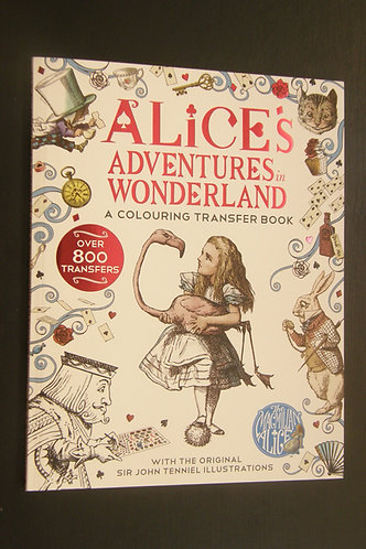 Alice's Adventures  in Wonderland - A Colouring Transfer Book
