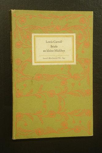 Lewis Carroll Briefe an kleine Mädchen