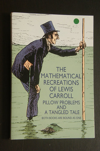 The Mathematical Recreations of Lewis Carroll