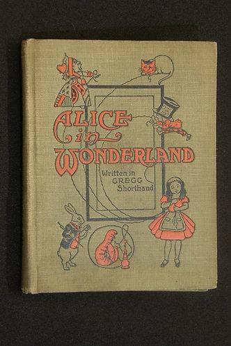 Alice in Wonderland Written in Gregg Shorthand