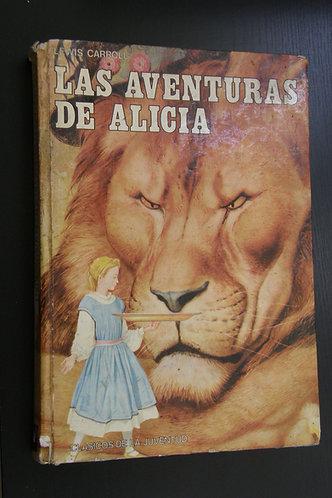 Alicia en el Pais de las Maravillas a Traves del Espejo