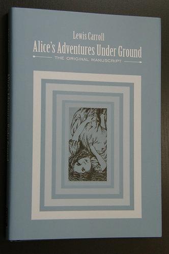 Alice's Adventures Under - Ground
