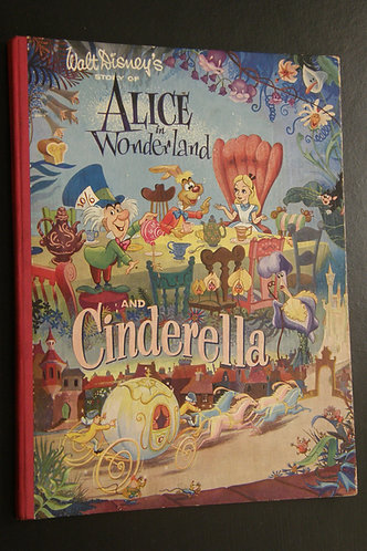 Walt Disney's Story of Alice in Wonderland and Cinderella