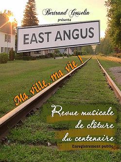 East Angus, ma ville ma vie
