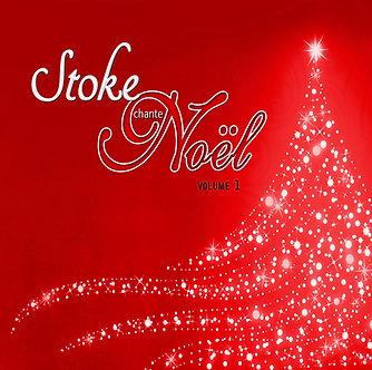 Stoke chante Noël - volume 1