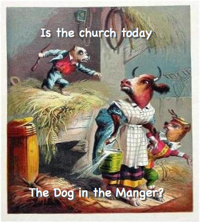 "Is the Church the ""dog in the manger"""