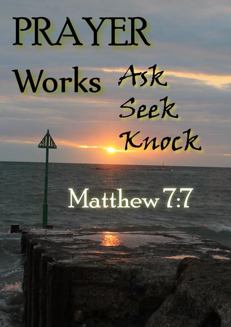 Pray constantly - ask, seek, knock