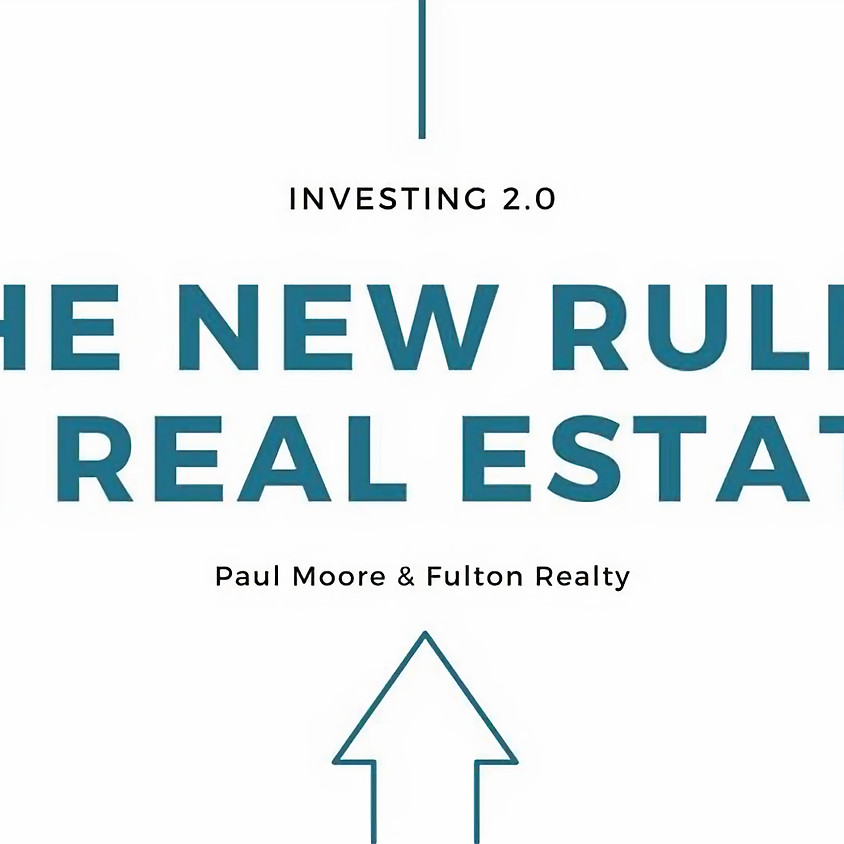 New Rules in Real Estate Hosted By Fulton Realty