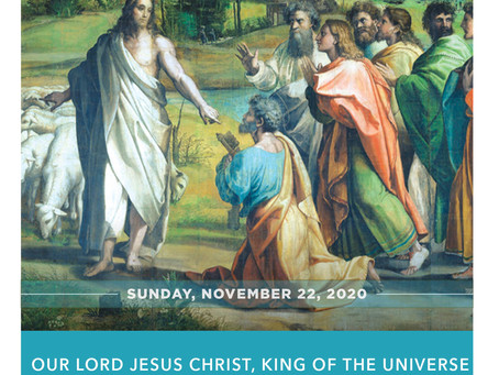 11-22-2020 Our Lord Jesus Christ, King of the Universe