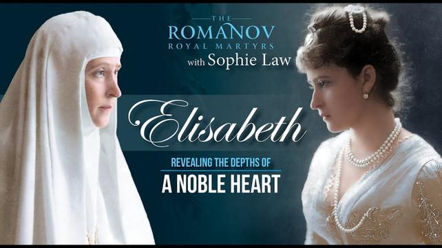 Elisabeth Feodorovna | Revealing the Depths of a Noble Heart