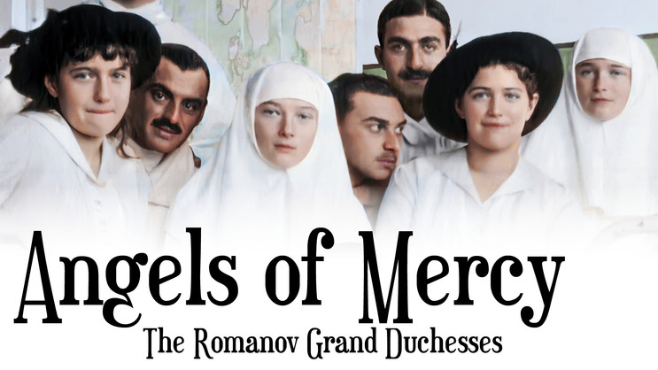 Angels of Mercy | The Wartime Service of the Romanov Sisters