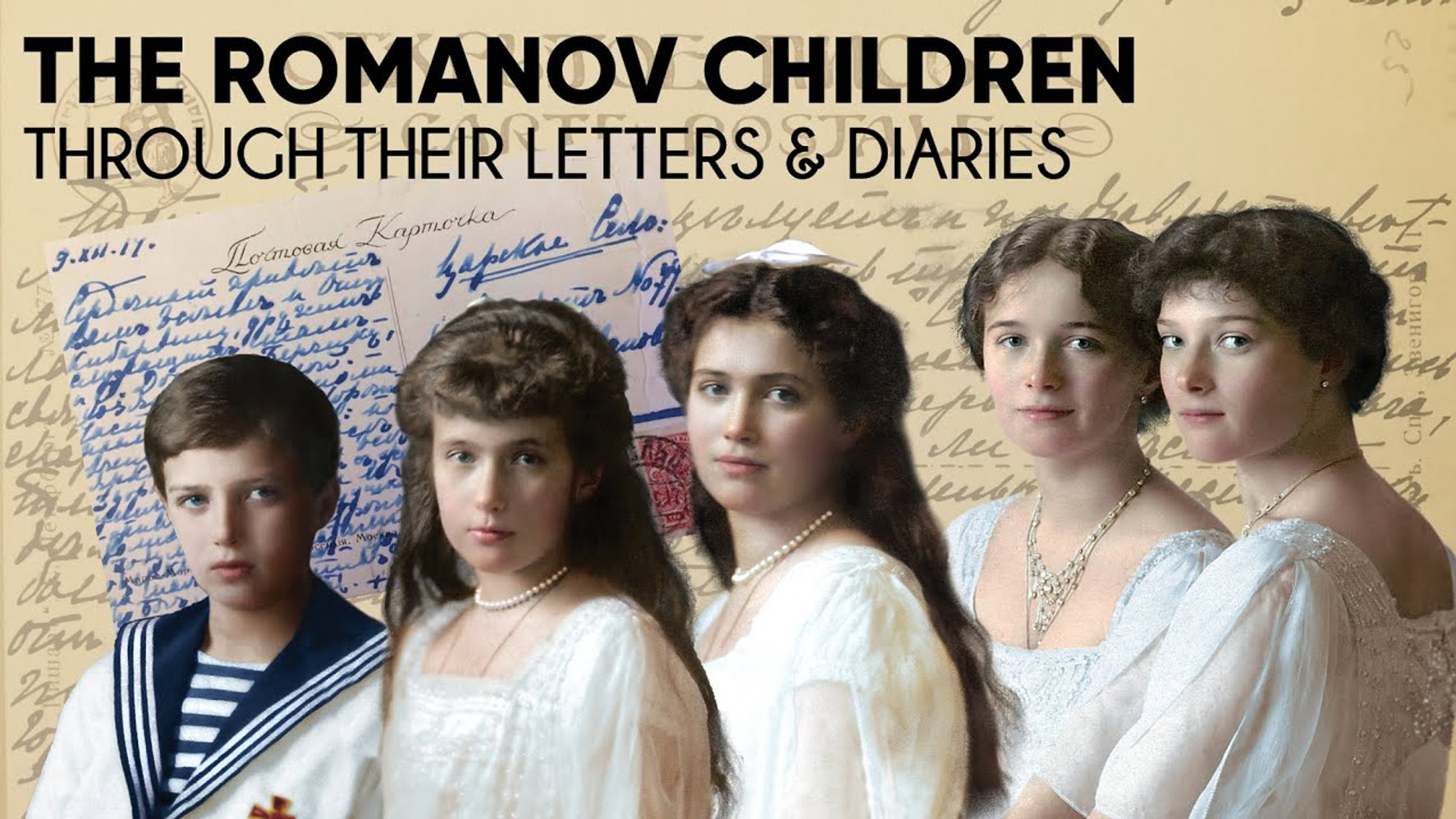 The Romanov Children through their Letters & Diaries