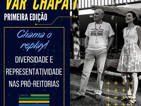 #1 VAR CHAPA 1 – Sobre a diversidade e representatividade nas Pró-Reitorias
