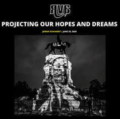 RVA MAG - PROJECTING OUR HOPES AND DREAMS