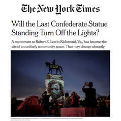 NEW YORK TIMES - Will the Last Confederate Statue Standing Turn Off the Lights?