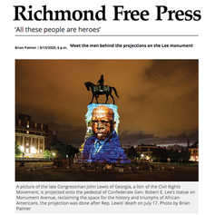 """RICHMOND FREE PRESS - """"All these people are heroes"""", Meet the men behind the projections on the Lee monument"""