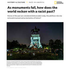 NATIONAL GEOGRAPHIC - As monuments fall, how does the world reckon with a racist past?