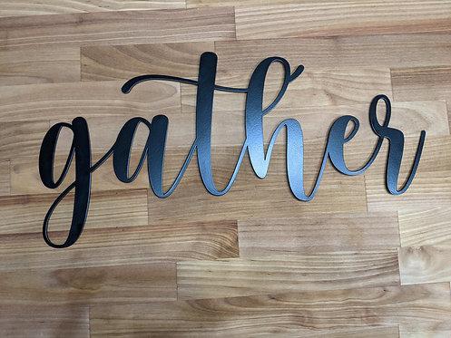 Gather - Laser Cut Sign