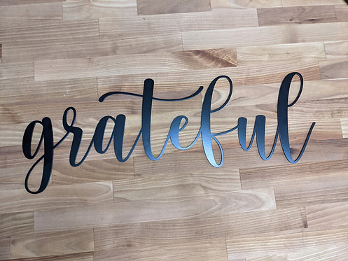 Grateful - Laser Cut Sign