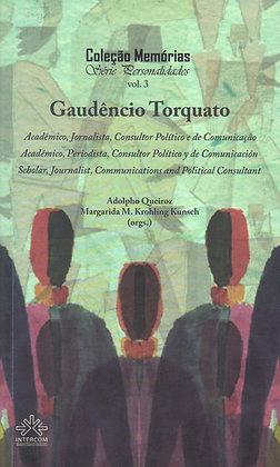 MEMÓRIAS - GAUDÊNCIO TORQUATO