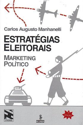 ESTRATÉGIAS ELEITORAIS - MARKETING POLÍTICO