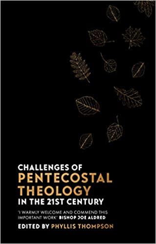 Challenges of Pentecostal Theology