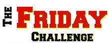 Friday Challenge.jpg